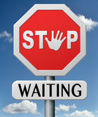 Stop waiting — Stock Photo