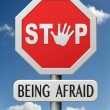 Stop being afraid — Stockfoto