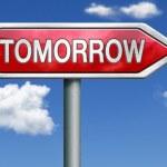 Tomorrow road sign arrow — Stock Photo #26390461