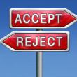 Stock Photo: Accept or refuse