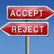 Accept or refuse — Stock Photo