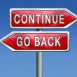 Continue or go back — Stock Photo #28856775