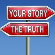 Stock Photo: Truth or your story