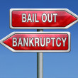 Bailout bankruptcy — Stock Photo #28857883