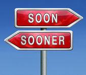 Soon or sooner — Stock Photo
