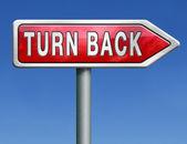 Turn back — Stock Photo