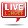 Live longer red text balloon — Stock Photo #33465021