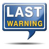 Last warning sign — Stock Photo