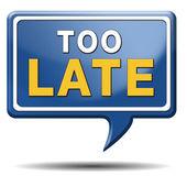Too late — Stock Photo