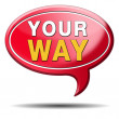 Your way sign — Stock Photo