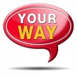 Stock Photo: Your way sign