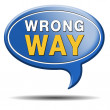 Wrong way — Stock Photo