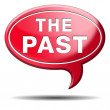 the past — Stock Photo