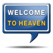 Welcome to heaven — Stock Photo #33993099