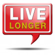 Live longer red text balloon — Stock Photo #34373439