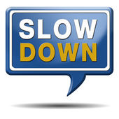 Slowdown blue text balloon — Stock Photo