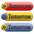 Tomorrow button — Stock Photo #35733181
