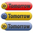 Tomorrow button — Stock Photo