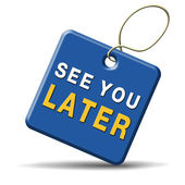 See you later — Stock Photo