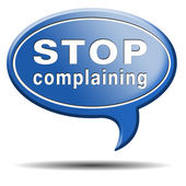 Stop complaining — Stock Photo