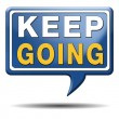 Stock Photo: Keep going