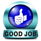 Good job — Foto Stock