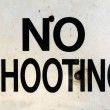 No Shooting Sign — Stock Photo