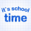 It's school time — Stock Photo