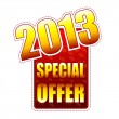 Special offer year 2013 label — Stock Photo
