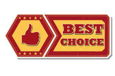 Best choice and thumb up sign - retro label — Stock Photo