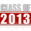 Class of 2013 in 3d letters and block — Stock Photo