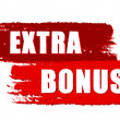 Extra bonus on red drawn banners — Stock Photo