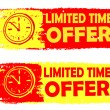 Limited time offer with clock sign, yellow and red drawn labels — Stock Photo #49495073