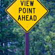 Stock Photo: Sign for View Point Ahead