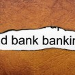 Stock Photo: Bad banking