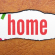 Home text on torn paper — Stock Photo #24580817