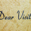 Stock Photo: Dear Visitor