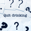 Quit drinking — Stock Photo