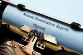 Medical report - Thyroid — Stock Photo