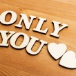 Stock Photo: Only You wooden letters