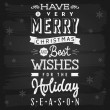 Christmas and Holiday Season Greetings chalkboard — Imagen vectorial