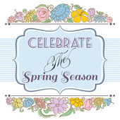 Celebrate the spring season background, floral frame and label f — Stock Vector