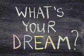 Whats your dream — Stock Photo