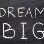 ������, ������: Dream BIG