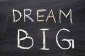 Dream BIG — Stock Photo