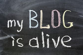My blog is alive — Stock Photo