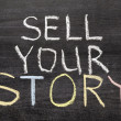 Sell your story — Stock Photo