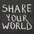 Share your world — Stock Photo