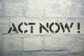 Act now — Stock Photo