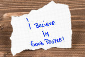 I Believe in Good People — Stock Photo